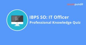 IBPS SO IT Officer Professional Knowledge Quiz
