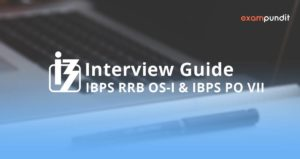 IBPS RRB OS-I & IBPS PO 2017 Interview Guide PDF