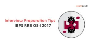 IBPS RRB OS-I Interviews 2017