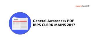 General Awareness PDF for IBPS Clerk Mains 2017