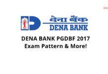 Dena Bank PGDBF 2017 - Exam Pattern