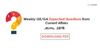 Weekly GK-GA Expected Questions from Current Affairs - April 2018