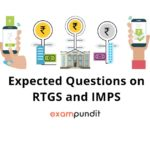 Expected Questions on RTGS and IMPS