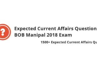 Expected Current Affairs Questions for BOB Manipal 2018 Exam
