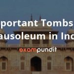 Important Tombs or Mausoleum in India