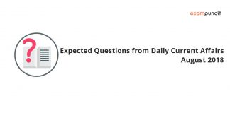 Expected Questions from Daily Current Affairs 1 August 2018