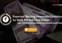 Expected Banking Awareness Questions for Bank PO and Clerk Exams