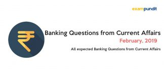 Expected Banking Questions from February 2019 Current Affairs