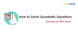 How to Solve Quadratic Equations
