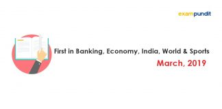 First in Banking, Economy, India, World & Sports March 2019