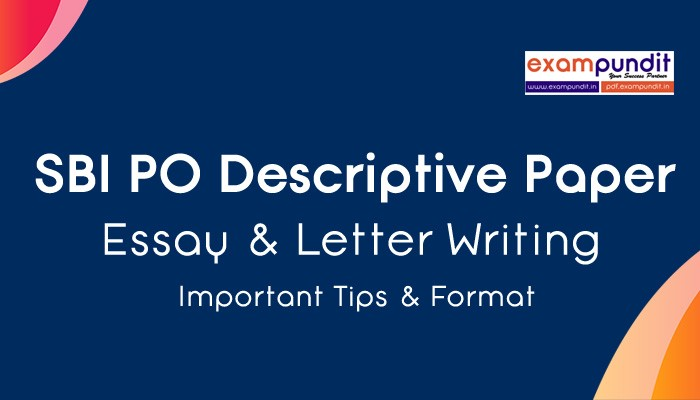 Descriptive for SBI and UIIC: Essay writing Pattern and tips- Bankers