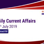 Current Affairs Today 2oth July 2019