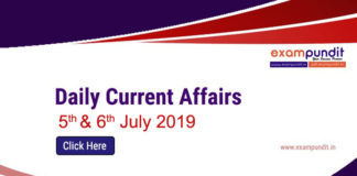 Daily Current Affairs 5th & 6th July 2019