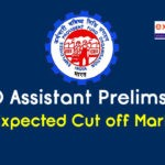 EPFO Assistant Expected Cut Off 2019