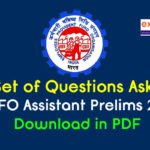 Questions Asked in EPFO Assistant Prelims Exam 2019