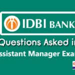 Questions Asked in IDBI Assistant Manager 2019