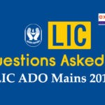 Questions Asked in LIC ADO Mains 2019