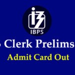 IBPS Clerk 2019 Admit Card for Prelims