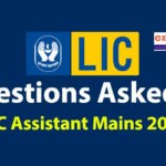 Questions Asked in LIC Assistant Mains 2019