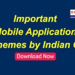 Important Mobile Applications & Schemes Launched by Indian Govt