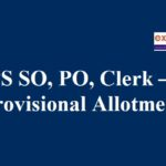 IBPS PO Clerk SO – IX Provisional Allotment Result for 2019-2020